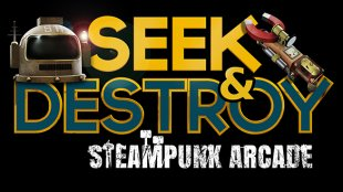 Seek & Destroy - Steampunk Arcade